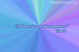Abstinence Is Easier Than Temperance