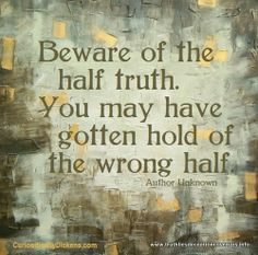 deception quotes   Men occasionally stumble over the truth, butmost of ...