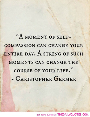 moment-self-compassion-christopher-germer-quotes-sayings-pictures.jpg