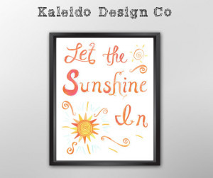 Let the Sunshine In Quote Poster, Illustrated Wall Art, Choose a size