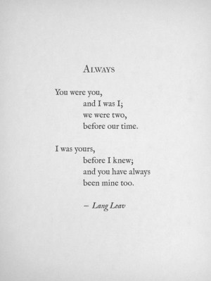 Lang leav....all this poetry makes me want to write :)