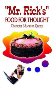 ... Food for Thought: Character Education Quotes Paperback – June, 2003