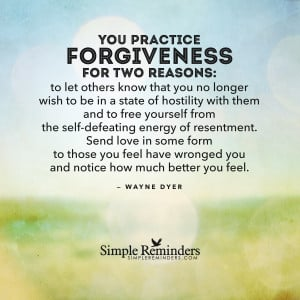 Practice forgiveness by Wayne Dyer with article by Emmanuel Dagher