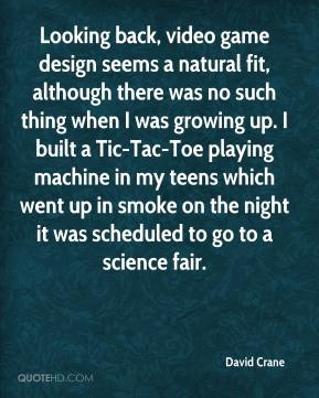 David Crane - Looking back, video game design seems a natural fit ...