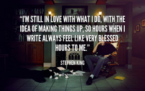 quote-Stephen-King-im-still-in-love-with-what-i-110166_4.png