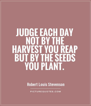 Motivational Quotes Work Quotes Judge Quotes Day Quotes Robert Louis ...