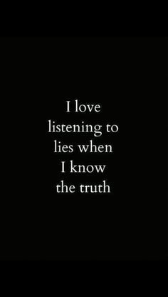 ... know everything more life quotes inspiration funny lying quotes