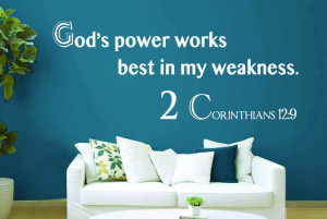 Corinthians 12:9 God's Power..Bible Verse Wall Decal Quotes