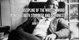 The discipline of the written word punishes both stupidity and ...