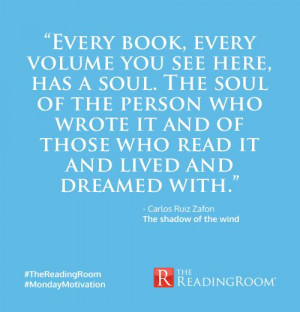 Carlos Ruiz Zafón, The Shadow of the Wind #TheReadingRoom #Quotes