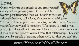others will treat you exactly as you treat yourself once you love ...