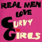 curvy girl quotes for ex boyfriend | Brown Real Men Love Curvy Girls ...