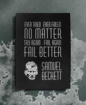 Samuel Beckett Fail Better Letterpress Quote Print