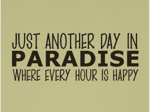 just another day in paradise beach quotes wall words decals lettering