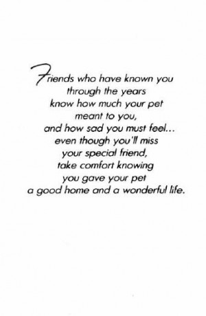 ... loss at the death of their pets, to the extent that pet sympathy cards