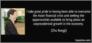take great pride in having been able to overcome the Asian financial ...