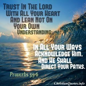 Proverbs 3:5-6 Quote – Scripture