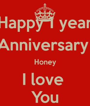 Happy 1 year Anniversary Honey I love You