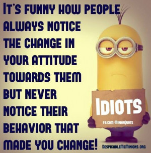 Angry-Minion-Quotes-Change-in-your-attitude.jpg