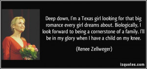Deep down, I'm a Texas girl looking for that big romance every girl ...