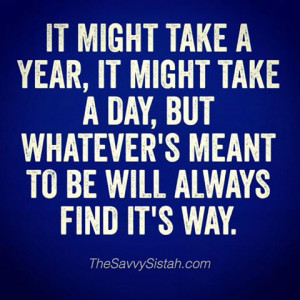 "Savvy Quote: ""It Might Take a Year, It Might Take a Day…"