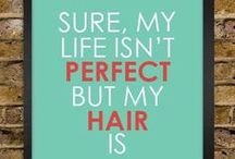 Quotes! / Inspiration, Positivity, and Humor :) / by CoSaMo Hair Color