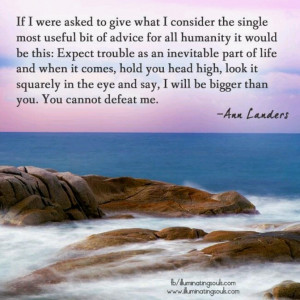 Ann landers quote on troubles