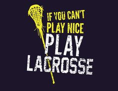 lacrosse girl problems more girls lacrosse quote lax stuff girls lax ...