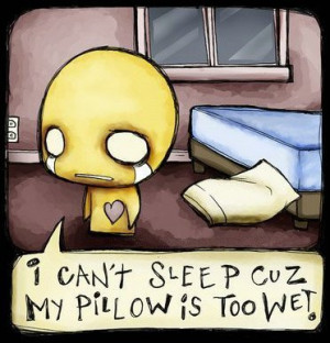 can't sleep cuz my pillow is to wet - pon-zi Photo