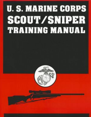 Marine Corps Scout/Sniper Training Manual