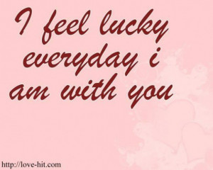 Feeling lucky in love quotes