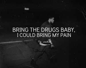 The Weeknd Wicked Games Quotes