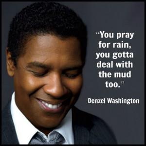 Denzel Washington – Movie Actor Quote – Film Actor Quote # ...