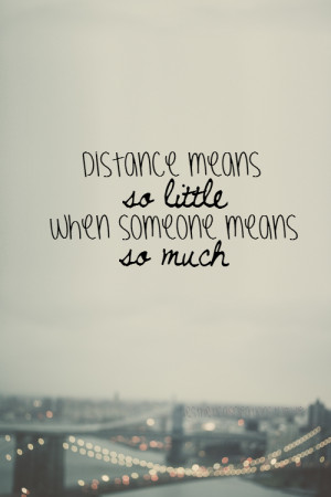 My favorite Quote! Especially loving so far away from my friends and ...
