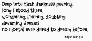 ... there.... -Edgar Allan Poe - http://aboutedgarallanpoe.com/?p=129