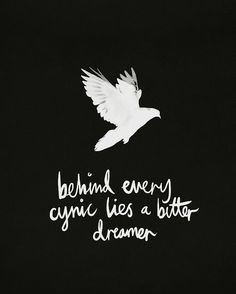 bitter with age bitter dreamer remember this dreams cynical quotes ...