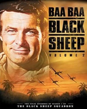 ... Classic Dramas/Dramedies/Other TV Shows - B » Baa Baa Black Sheep