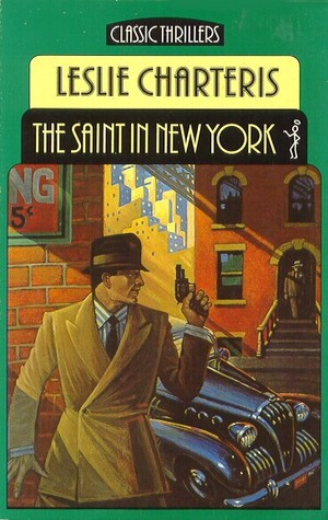"""Start by marking """"The Saint In New York"""" as Want to Read:"""