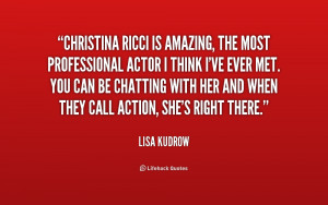 quote-Lisa-Kudrow-christina-ricci-is-amazing-the-most-professional ...