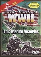 Great Battles of World War II - Epic Marine Victories