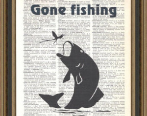 Gone Fishing quote with jumping fish catching a fly printed on a ...