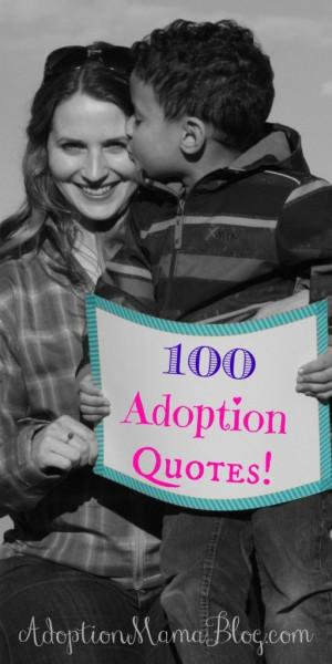 100 Inspirational Adoption Quotes for Adoptive Families