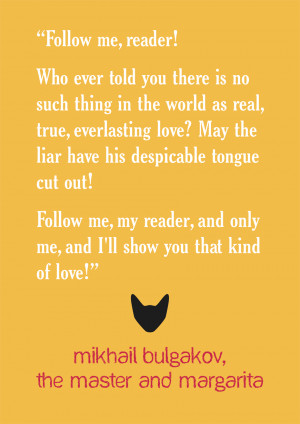and Margarita' by Mikhail Bulgakov. The book has many amazing quotes ...