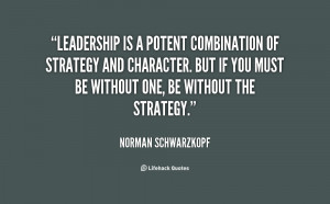 Norman Schwarzkopf Leadership Quotes About Character