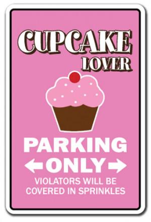 ... Parking Sign gag novelty gift bake bakery pastry chef cake dessert
