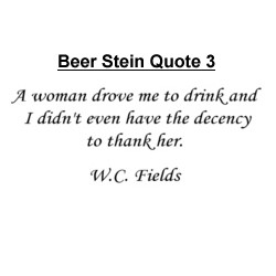 Famous Quote Beer Stein Personalized
