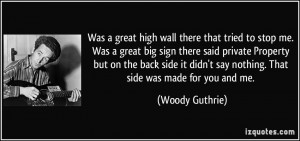 More Woody Guthrie Quotes