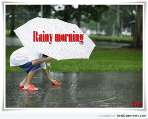 Have A Good Rainy Day Pictures Rainy day