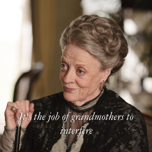 Downton Abbey Quotes Maggie Smith