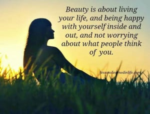 Life Quotes, Be Happy, Beautiful, Being Happy, Quotes Life, Beauty ...